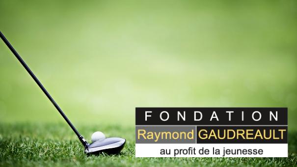 Tournoi de golf de la Fondation Raymond-Gaudreault